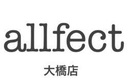 allfect 大橋店  FCオーナー 今福広和